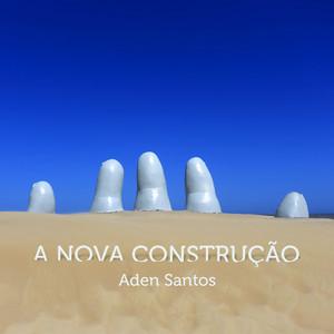 A Nova Construção album