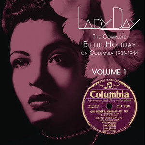 Lady Day: The Complete Billie Holiday On Columbia - Vol. 1 album