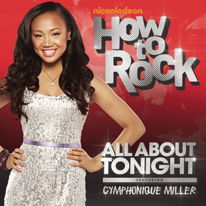 All About Tonight (featuring Cymphonique Miller)