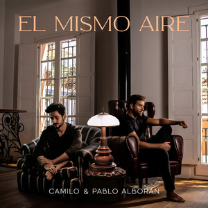El Mismo Aire - con Pablo Alborán by Camilo, Pablo Alborán
