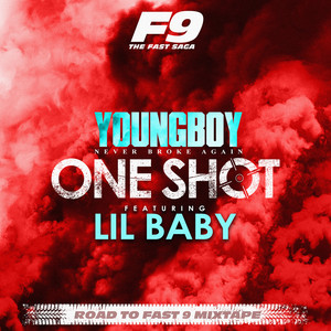 One Shot (feat. Lil Baby) - From Road To Fast 9 Mixtape cover art