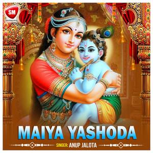 Maiya Yasoda (Krishan Bhajan)