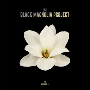 The Black Magnolia Project album