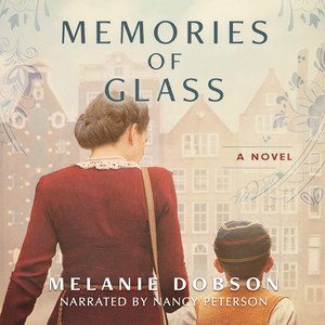 Memories of Glass (Unabridged)