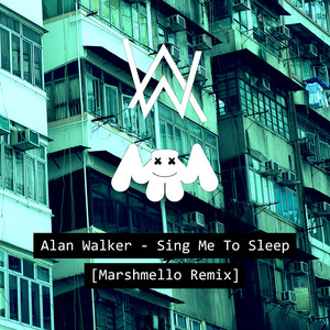 Sing Me To Sleep (Marshmello Remix)