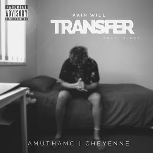 Pain Will Transfer