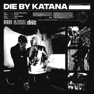 Die by Katana
