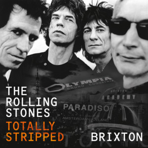 Totally Stripped - Brixton (Live) album