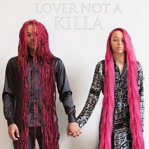 Lover Not a Killa - EP