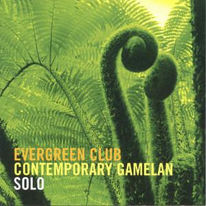 Gamelan Solo: I. Wood by Evergreen Club Contemporary Gamelan