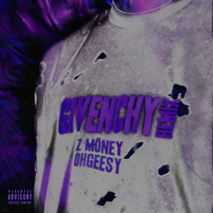 Givenchy (Remix) [feat. Ohgeesy]