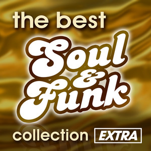 The Best Soul & Funk Collection: Extra