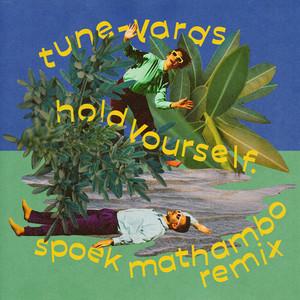 hold yourself. - Spoek Mathambo Remix by Tune-Yards, Spoek Mathambo