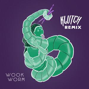 Wook Worm (Komuz Remix)