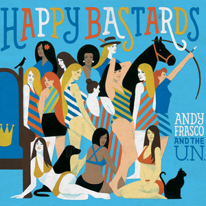Let's Get Down to Business by Andy Frasco & the U.N.