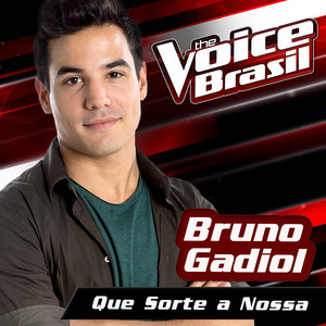 Que Sorte A Nossa (The Voice Brasil 2016)