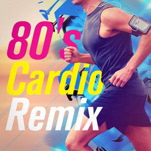 Flashdance...What a Feeling (80's Cardio Workout R... cover art