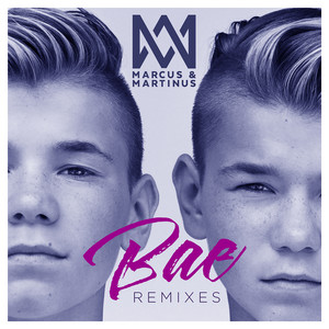 Bae (Remixes)