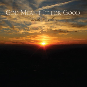 God Meant It for Good album