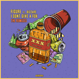 I Don't Give A Fok - The Remixes
