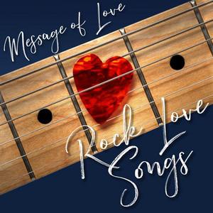 Message of Love: Rock Love Songs