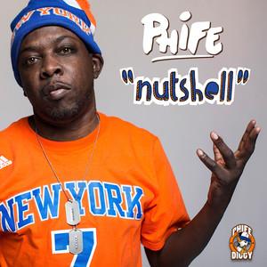 Nutshell by Phife Dawg