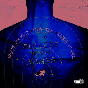 Bullets With Names (feat. Young Thug, RJMrLA & Lil Duke) cover art