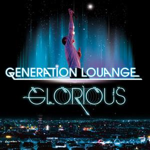 Génération louange - Glorious