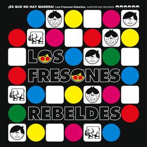 Los Fresones Rebeldes