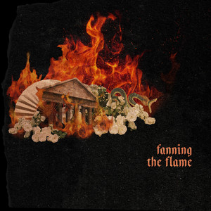 Fanning the Flame