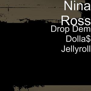 Drop Dem Dolla$ Jellyroll (Radio Edited)