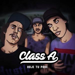Hoje tu pode by Class A