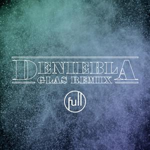 Deniebla (GLAS Remix)