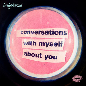 conversations with myself about you album