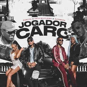 Jogador Caro by Altamira, MC Gustta, Pelé MilFlows