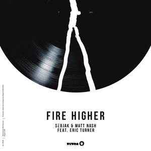 Fire Higher (feat. Eric Turner) [Radio Edit]