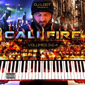 DJ Loot Presents: Cali Fire: Vol. 3 & 4