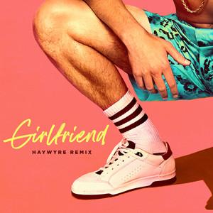 Girlfriend - Haywyre Remix cover art