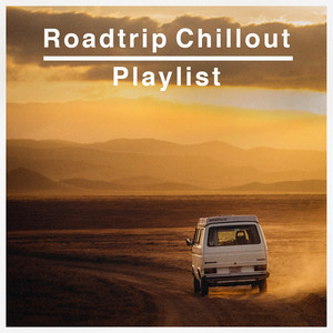 Roadtrip Chillout Playlist album