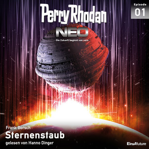Sternenstaub - Perry Rhodan - Neo 1 Hörbuch kostenlos