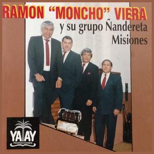"""Ramon """"Moncho"""" Viera y Su Grupo Ñandereta Misiones album"""