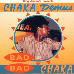 Bad Bad Chaka