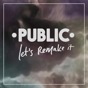 Let's Remake It - PUBLIC