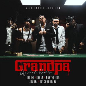 Grandpa (Remix)