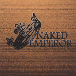 Fuel for Fire by Naked Emperor