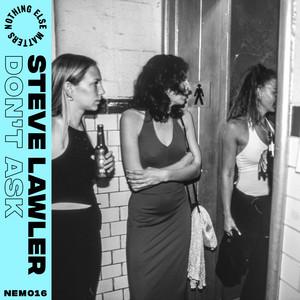 Steve Lawler - Don't ask (Jansons Remix)