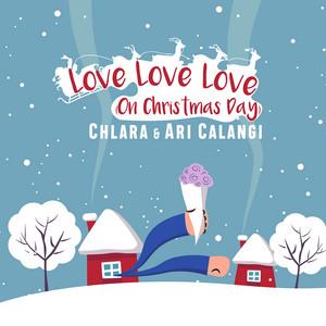 Love Love Love (On Christmas Day)
