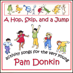 A Hop, Skip, And A Jump – Activity Songs For The Very Young