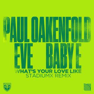 What's Your Love Like (Stadiumx Remixes)