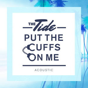 Put The Cuffs On Me (Acoustic)